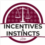 Incentives & Instincts returns! by Justin W. Angle