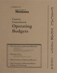 Current Unrestricted Operating Budgets, Fiscal Year 2004 by University of Montana (Central Administration)