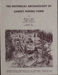 Contributions to Anthropology, Number 10: The Historical Archaeology of Garnet Mining Town