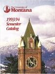 1993-1994 Course Catalog by University of Montana--Missoula. Office of the Registrar