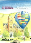 2001-2002 Course Catalog by University of Montana--Missoula. Office of the Registrar