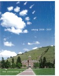 2006-2007 Course Catalog by University of Montana--Missoula. Office of the Registrar