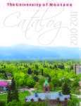 2010-2011 Course Catalog by University of Montana--Missoula. Office of the Registrar