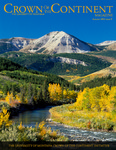 Crown of the Continent Magazine - Fall 2012 (Parts 1-2) by University of Montana, Missoula