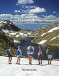 Crown of the Continent and the Greater Yellowstone Magazine - Summer 2017 by University of Montana, Missoula