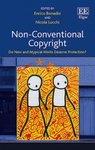 Non-Conventional Copyright: Do New and Atypical Works Deserve Protection?, Enrico Bonadio & Nicola Lucchi eds., Edward Elgar Publishing, 2018, 128-149. by Cathay Y. N. Smith