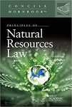 Principles of Natural Resources Law (consise hornbook series) by Sandra B. Zellmer and Jan G. Laitos
