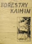 Forestry Kaimin, 1946 by Forestry Student Association