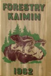Forestry Kaimin, 1962 by Forestry Student Association