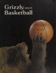 Grizzly Basketball Yearbook, 1978-1979 by University of Montana—Missoula. Athletics Department