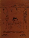 Grizzly Basketball Yearbook, 1981-1982 by University of Montana—Missoula. Athletics Department