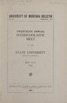 Interscholastic Meet Announcement, 1923 by State University of Montana (Missoula, Mont.). Interscholastic Committee