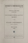 Interscholastic Meet Announcement, 1925 by State University of Montana (Missoula, Mont.). Interscholastic Committee