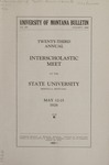 Interscholastic Meet Announcement, 1926 by State University of Montana (Missoula, Mont.). Interscholastic Committee