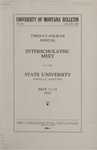 Interscholastic Meet Announcement, 1927 by State University of Montana (Missoula, Mont.). Interscholastic Committee