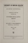 Interscholastic Meet Announcement, 1928 by State University of Montana (Missoula, Mont.). Interscholastic Committee