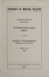 Interscholastic Meet Announcement, 1929 by State University of Montana (Missoula, Mont.). Interscholastic Committee