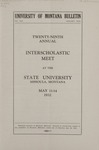 Interscholastic Meet Announcement, 1932 by State University of Montana (Missoula, Mont.). Interscholastic Committee