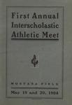Interscholastic Meet Program, 1904 by University of Montana (Missoula, Mont.: 1893-1913). Interscholastic Committee