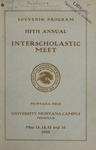 Interscholastic Meet Program, 1908 by University of Montana (Missoula, Mont.: 1893-1913). Interscholastic Committee