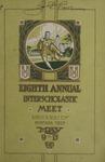 Interscholastic Meet Program, 1911 by University of Montana (Missoula, Mont.: 1893-1913). Interscholastic Committee