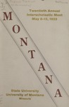 Interscholastic Meet Program, 1923 by State University of Montana (Missoula, Mont.). Interscholastic Committee