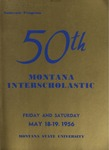 Interscholastic Meet Program, 1956 by Montana State University (Missoula, Mont.). Interscholastic Committee