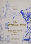 Interscholastic Meet Program, 1959 by Montana State University (Missoula, Mont.). Interscholastic Committee