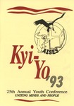 Kyi-Yo 25th Annual Youth Conference, 1993 by Kyiyo Native American Student Association