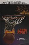 Lady Griz Basketball Media Guide, 1986-1987 by University of Montana (Missoula, Mont. : 1965-1994). Athletics Department