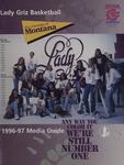 Lady Griz Basketball Media Guide, 1996-1997 by University of Montana--Missoula. Athletics Department