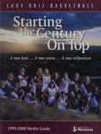 Lady Griz Basketball Media Guide, 1999-2000 by University of Montana--Missoula. Athletics Department