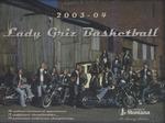 Lady Griz Basketball Media Guide, 2003-2004 by University of Montana--Missoula. Athletics Department