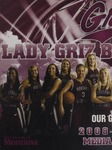 Lady Griz Basketball Media Guide, 2008-2009 by University of Montana--Missoula. Athletics Department