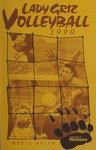Lady Griz Volleyball Media Guide, 1990 by University of Montana (Missoula, Mont. : 1965-1994). Athletics Department