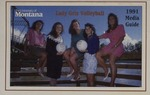 Lady Griz Volleyball Media Guide, 1991 by University of Montana (Missoula, Mont. : 1965-1994). Athletics Department