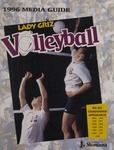 Lady Griz Volleyball Media Guide, 1996 by University of Montana—Missoula. Athletics Department