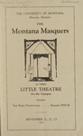 Dying for Money (Tons of Money), 1929 by State University of Montana (Missoula, Mont.). Montana Masquers (Theater group)