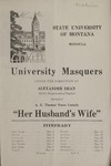 Her Husband's Wife, 1921 by State University of Montana (Missoula, Mont.). Montana Masquers (Theater group)
