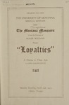 Loyalties, 1923 by State University of Montana (Missoula, Mont.). Montana Masquers (Theater group)