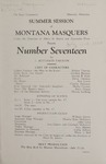 Number Seventeen, 1928 by State University of Montana (Missoula, Mont.). Montana Masquers (Theater group)