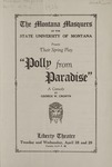 Polly from Paradise, 1926 by State University of Montana (Missoula, Mont.). Montana Masquers (Theater group)