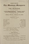 The Proposal; Expressing Willie, 1925 by State University of Montana (Missoula, Mont.). Montana Masquers (Theater group)