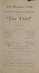 The Thief, 1920 by State University of Montana (Missoula, Mont.). Montana Masquers (Theater group)