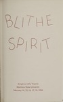 Blithe Spirit, 1956 by Montana State University (Missoula, Mont.). Montana Masquers (Theater group)
