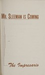 Mr. Sleeman Is Coming; The Impresario, 1955 by Montana State University (Missoula, Mont.). Montana Masquers (Theater group)