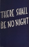There Shall Be No Night, 1950