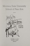 My Fair Lady, 1964 by Montana State University (Missoula, Mont.). Montana Masquers (Theater group)