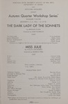 The Dark Lady of the Sonnets; Miss Julie, 1964