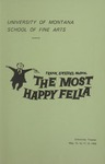 The Most Happy Fella, 1969 by University of Montana (Missoula, Mont.: 1965-1994). Montana Masquers (Theater group)